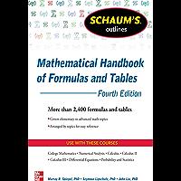 Schaum's Outline of Mathematical Handbook of Formulas and Tables, 4th Edition: 2,400 Formulas + Tables (Schaum's Outlines)