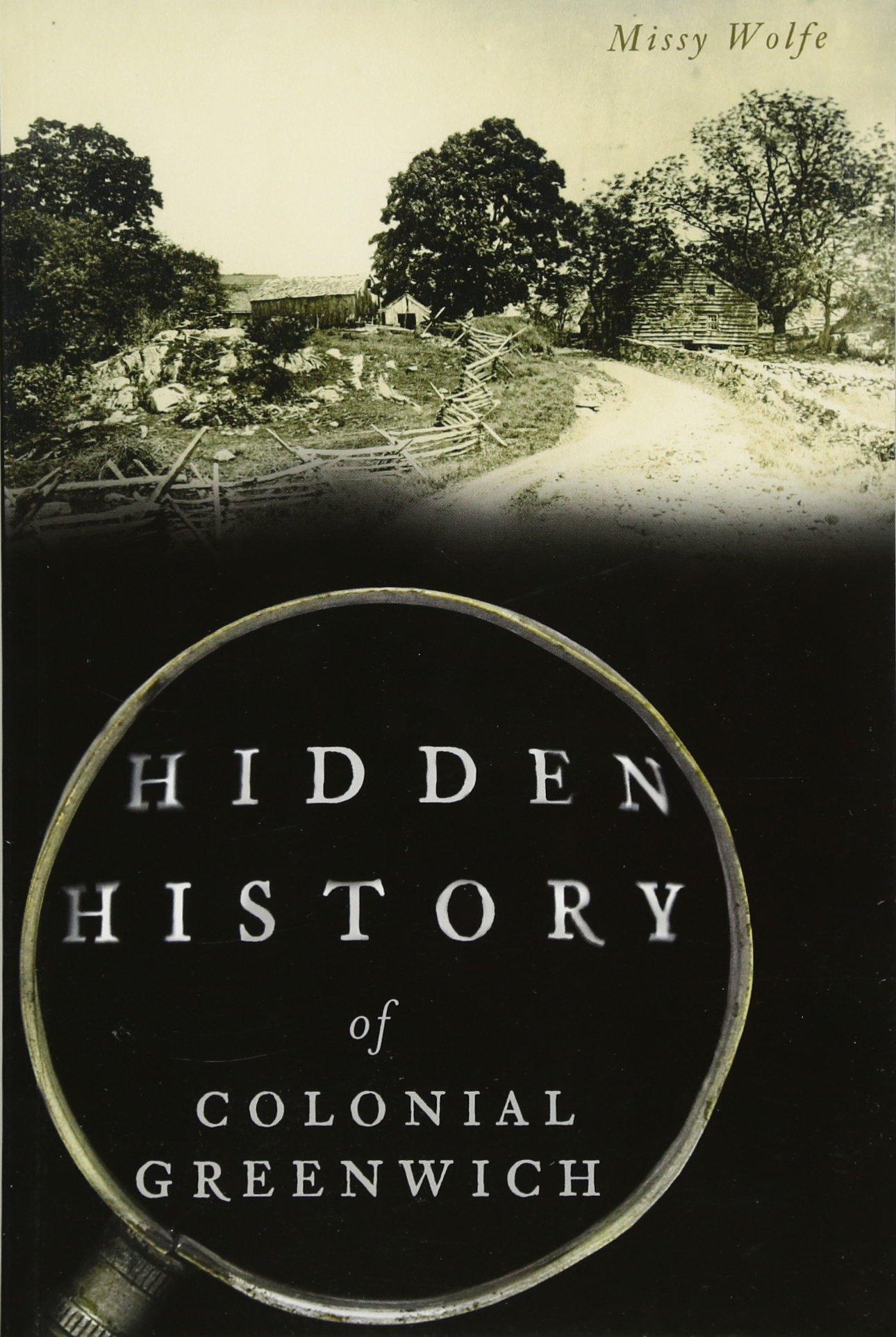 Hidden History of Colonial Greenwich pdf epub