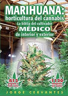 Marihuana: fundamentos de cultivo - La guía fácil para los aficionados al cannabis (Spanish
