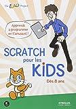 Scratch pour les kids : Dès 8 ans