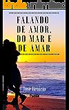 Falando de amor, do mar e de amar poesia