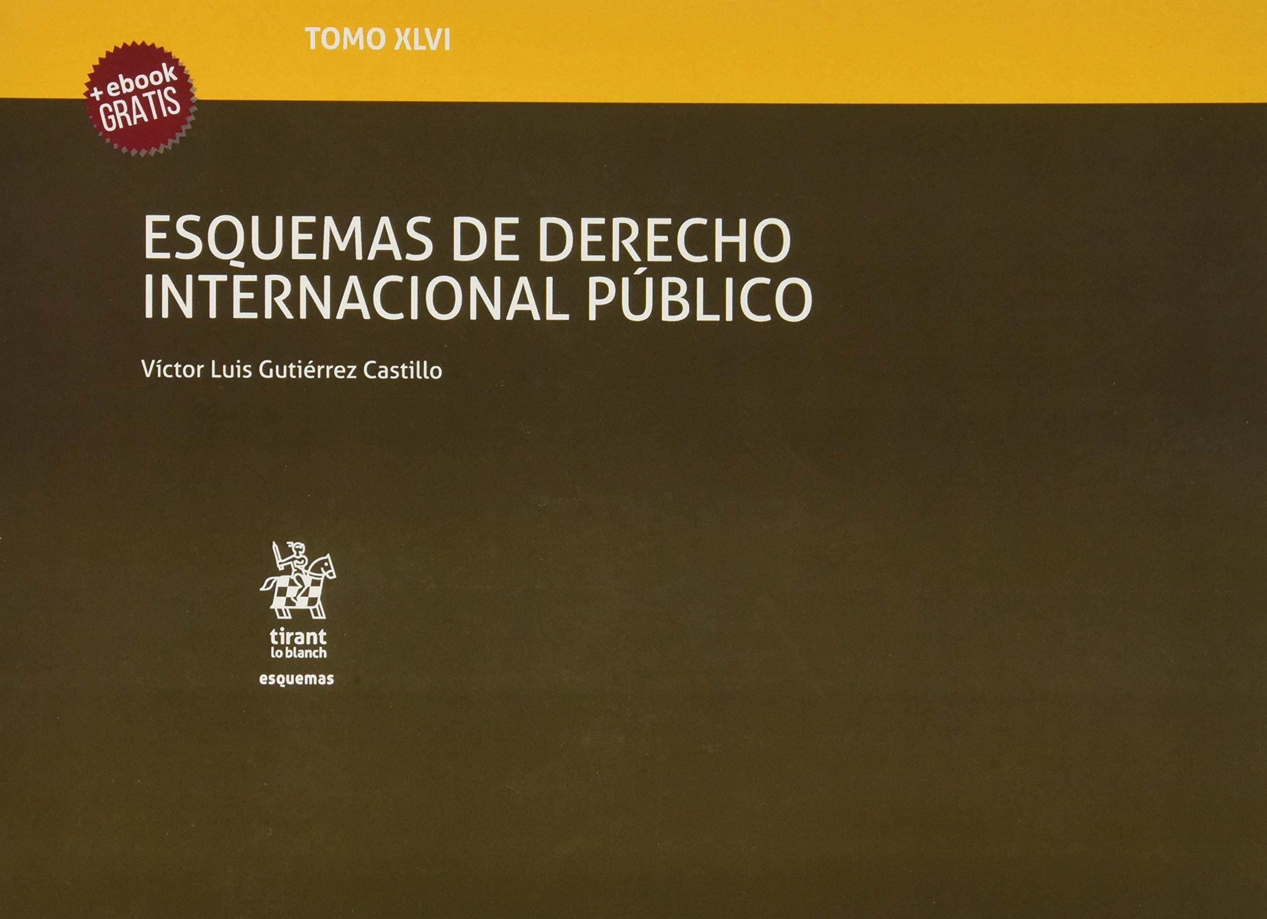 Tomo XLVI Esquemas de Derecho Internacional Público