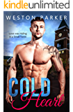 Cold Heart: A Bad Boy Single Father Novel