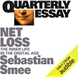 Quarterly Essay 72: Netloss