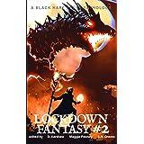 FANTASY #2: Lockdown Fantasy Adventures