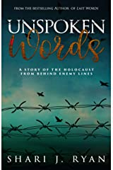 Unspoken Words: An emotional story of the Holocaust (Last Words) Kindle Edition