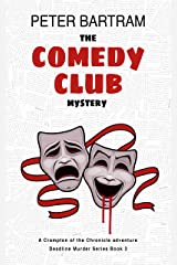 The Comedy Club Mystery: A Crampton of the Chronicle adventure (Deadline Murder Series Book 3) Kindle Edition