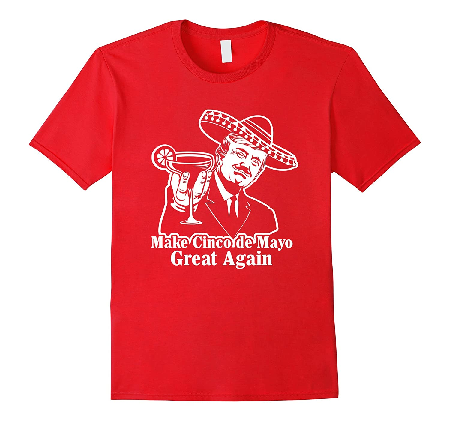 President Trump Make Cinco de Mayo Great Again T-Shirt-alottee gift
