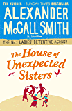 The House of Unexpected Sisters (No. 1 Ladies' Detective Agency Book 17)