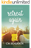 Retreat Again (The Second Chance Romance Series Book 2)
