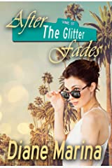 After The Glitter Fades Kindle Edition