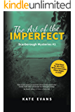 The Art of the Imperfect (Scarborough Mysteries Book 1)
