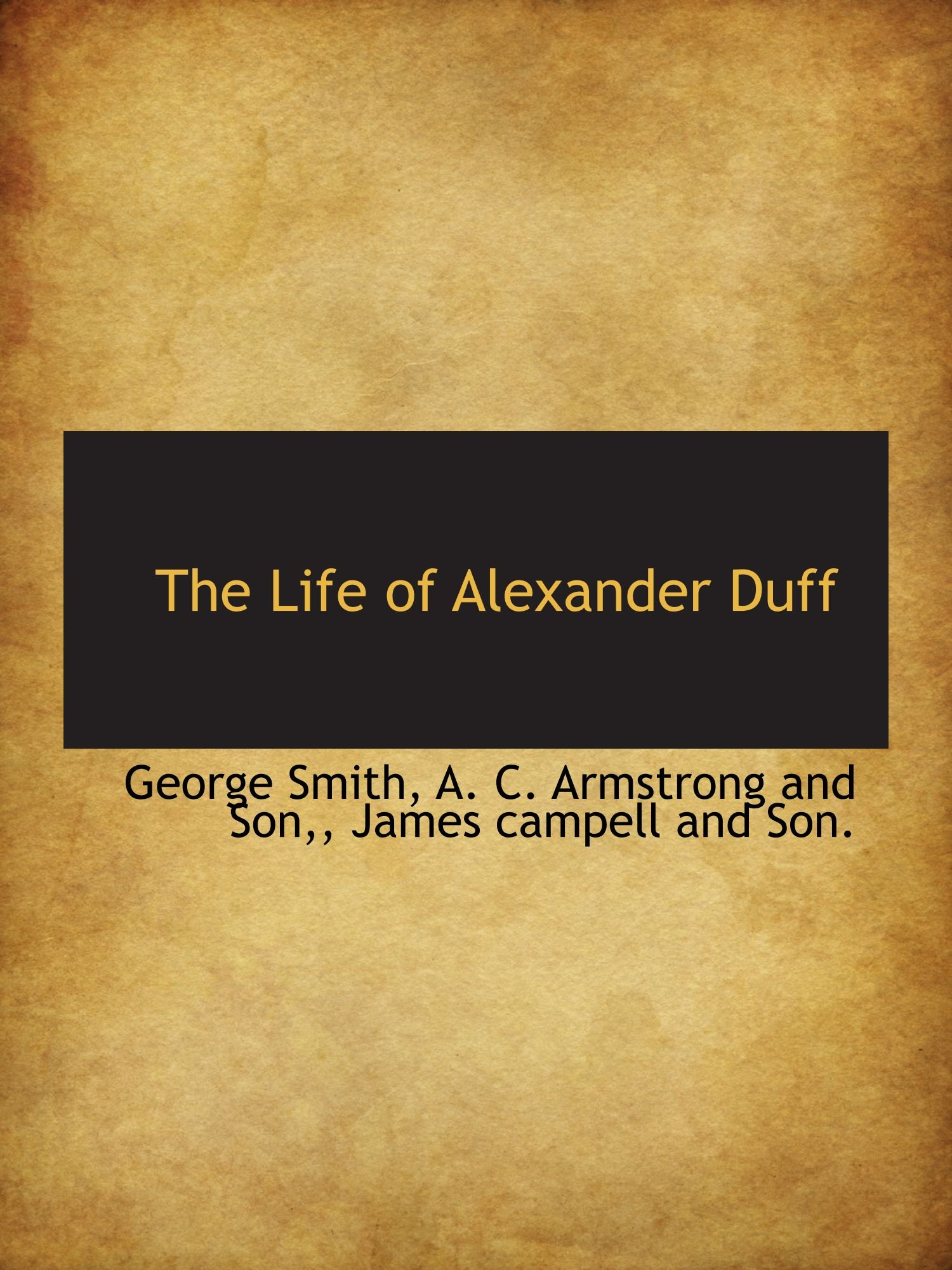 Download The Life of Alexander Duff pdf