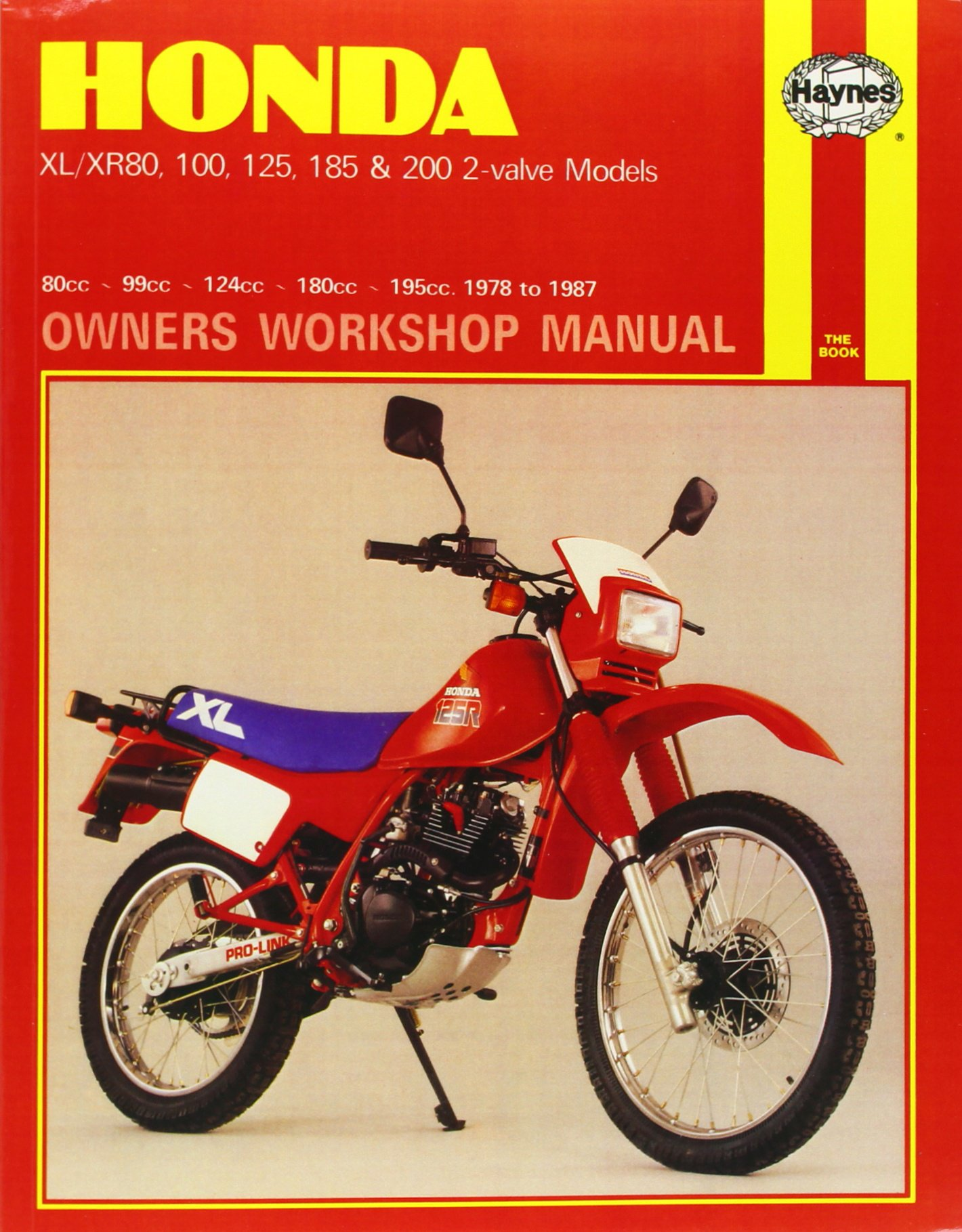 Honda XL/XR 80, 100, 125, 185 & 200 2-valve Models 1978 - 1987 (Motorcycle  Manuals): Amazon.co.uk: Anon: 9781850103479: Books