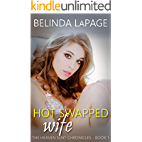 Hot-Swapped Wife: A Hotwife Watching Fantasy (The Heaven Sent Chronicles Book 1) (English Edition)