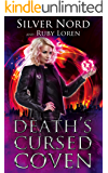 Death's Cursed Coven: Supernatural Mystery (January Chevalier Supernatural Mysteries Book 2)