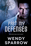 Past My Defenses (Taming the Pack Book 1)