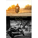 Clearwater's Savior: Wrath MC (Mountain of Clearwater Book 1)