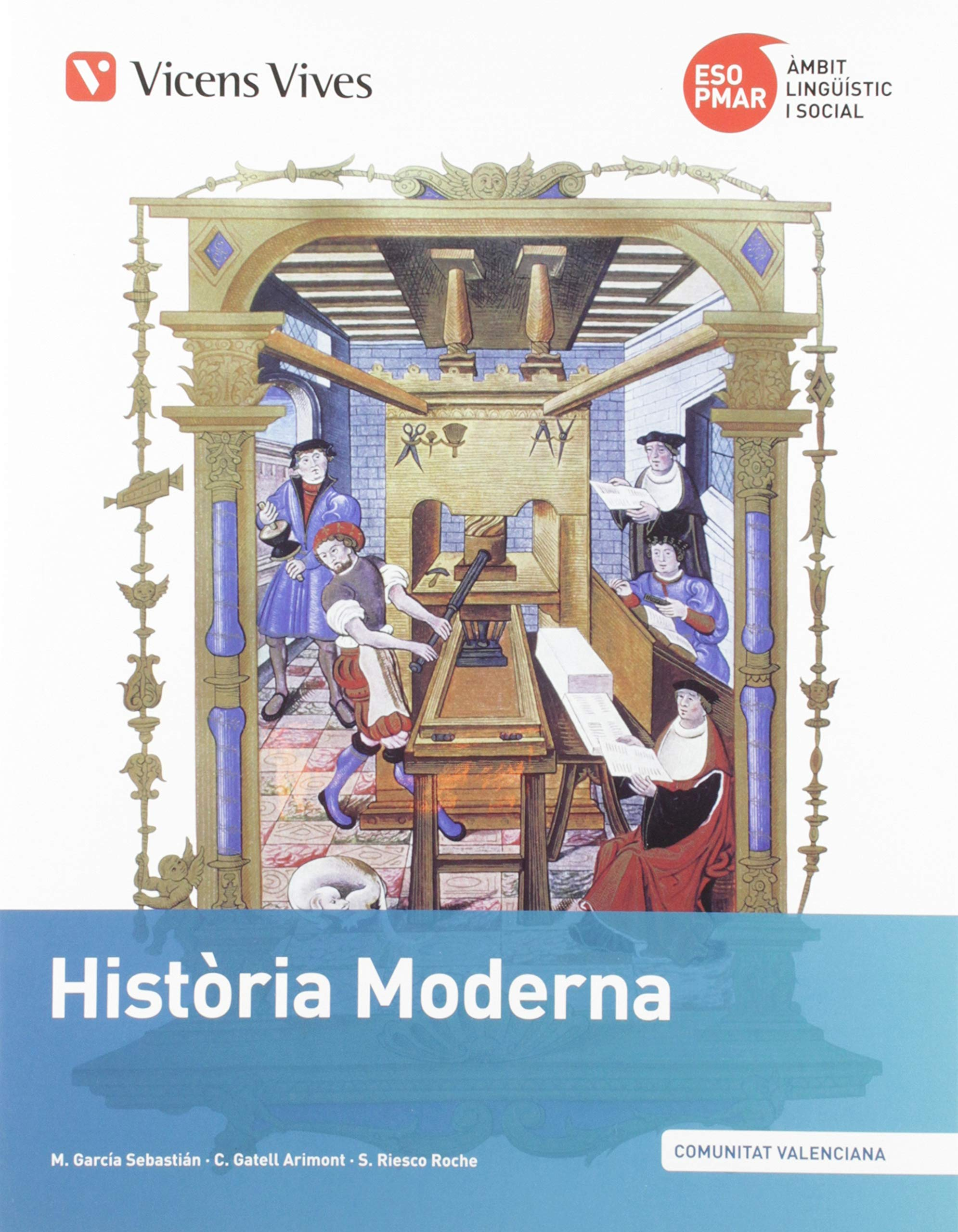 PMAR HISTORIA MODERNA VALENCIA: Amazon.es: Garcia Sebastian, Margarita, Gatell Arimont, Cristina, Riesco Roche, Sergio: Libros en idiomas extranjeros