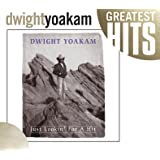 Dwight Yoakam Just Lookin For A Hit Amazon Com Music
