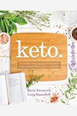 Keto: The Complete Guide to Success on The Ketogenic Diet, including Simplified Science and No-cook Meal Plans Paperback