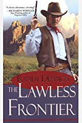 The Lawless Frontier (Pinnacle Westerns) Kindle Edition
