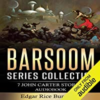 Barsoom Series Collection: 7 John Carter Stories