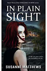 In Plain Sight (Vengeance Is Mine Book 3) Kindle Edition
