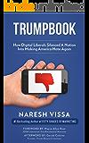 TRUMPBOOK: How Digital Liberals Silenced A Nation Into Making America Hate Again