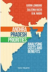 Andhra Pradesh Priorities: analysing costs and benefits Kindle Edition