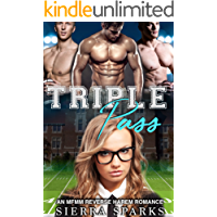 Triple Pass: An MFMM Reverse Harem Romance