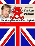 Die wichtigsten Wörter auf Englisch: Wortschatz-Trainer: Englisch-Deutsch