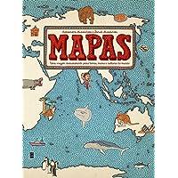 Mapas: Uma viagem deslumbrante pelas terras, mares e culturas do mundo