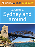 Sydney and around (Rough Guides Snapshot Australia)