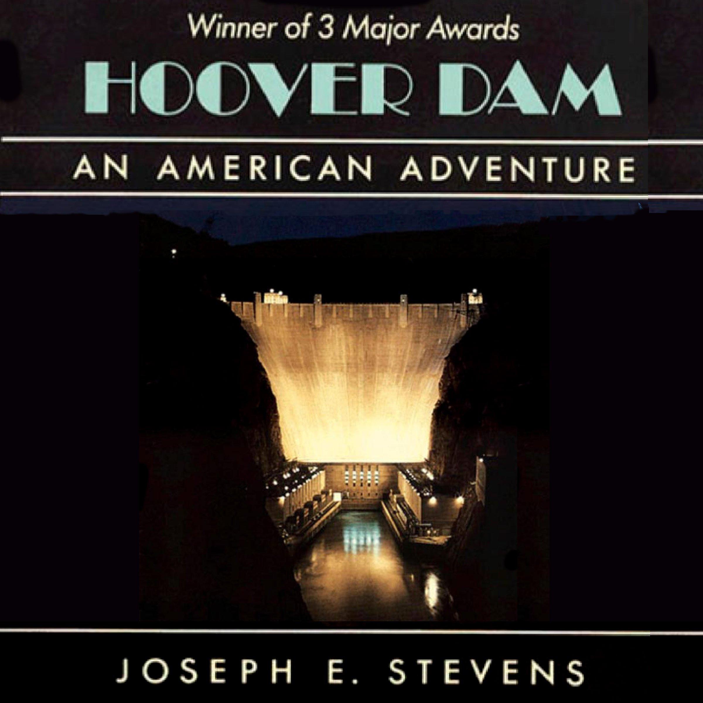 Hoover Dam: An American Adventure