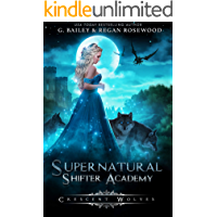 Crescent Wolves (Supernatural Shifter Academy Book 1)