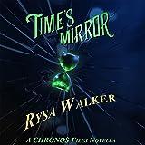 Time's Mirror: A CHRONOS Files Novella