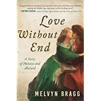Love Without End: A Story of Heloise and Abelard