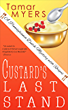 Custard's Last Stand (An Amish Bed and Breakfast Mystery with Recipes Book 11)