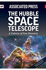 The Hubble Space Telescope: A Universe of New Discovery Kindle Edition