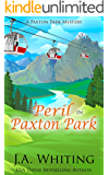 Peril in Paxton Park (A Paxton Park Mystery Book 1) (English Edition)