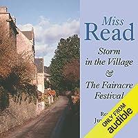 Storm in the Village & Fairacre Festival
