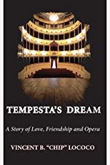 Tempesta's Dream: A Story of Love, Friendship and Opera Kindle Edition