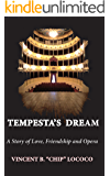 Tempesta's Dream: A Story of Love, Friendship and Opera