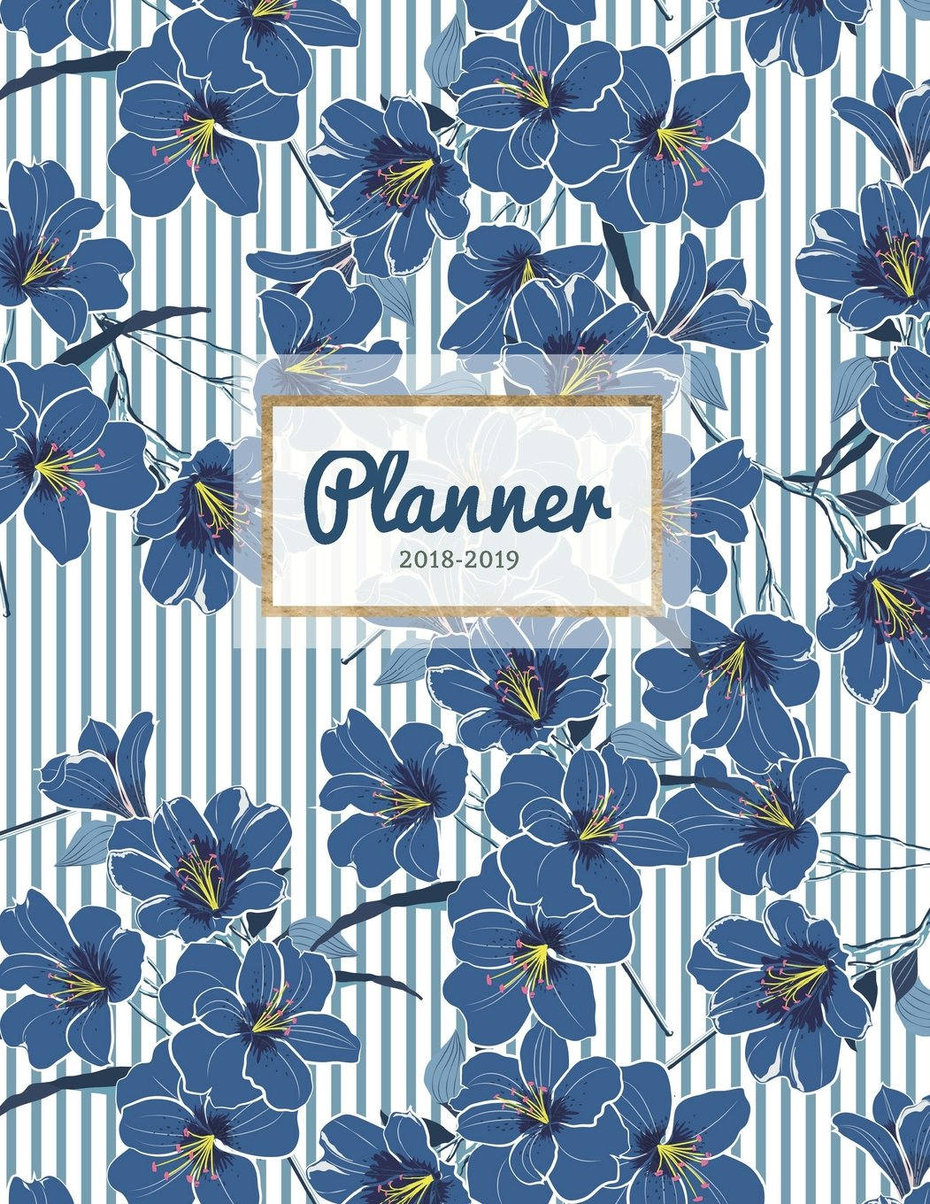 Planner 2018-2019: Floral 18-Month Weekly Planner  July 2018 - Dec 2019 Weekly View  To-Do Lists, Inspirational Quotes + Much More (Floral Planners) (Volume 1) pdf epub