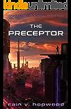 The Preceptor (The Precursor Trilogy Book 2)