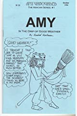 Amy Unbounded ,the Ashcan Series # 1 : Amy in the Grip of Good Weather Comic