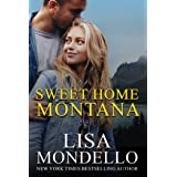Sweet Home Montana: a contemporary western romance (Sweet Montana Book 2)
