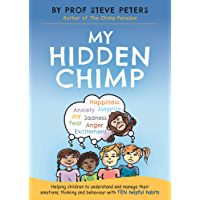 My Hidden Chimp: From the author of The Chimp Paradox