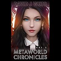 Metaworld Chronicles: Vol.2